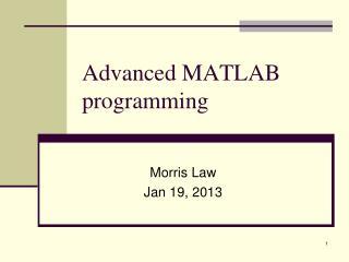 Advanced MATLAB programming