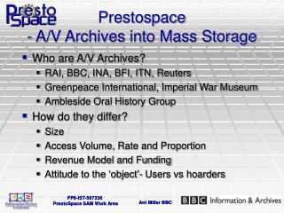 Prestospace - A/V Archives into Mass Storage