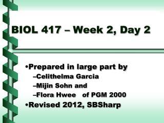 BIOL 417 – Week 2, Day 2