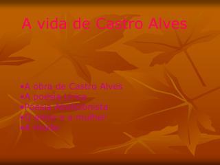 A vida de Castro Alves