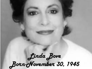 Linda  Bove Born- November 30,  1945