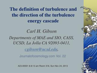 The definition of turbulence and  the direction of the turbulence energy cascade