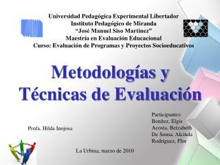Participantes:  Benítez, Elgis Acosta, Betzabeth De Sousa, Alcinda Rodríguez, Flor