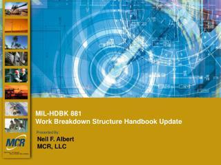 MIL-HDBK 881  Work Breakdown Structure Handbook Update