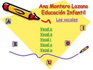 Ana Montero Lozano Educación Infantil