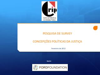 PESQUISA DE SURVEY CONCEPÇÕES POLÍTICAS DA JUSTIÇA