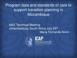 Program data and standards of care to support transition planning in Mozambique