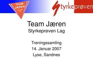 Team Jæren Styrkeprøven Lag