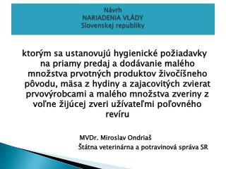 Návrh NARIADENIA VLÁDY Slovenskej republiky