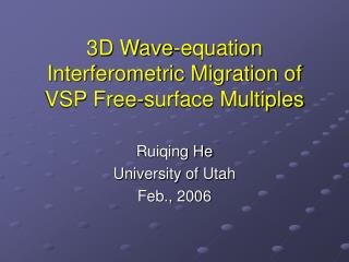 3D Wave-equation Interferometric Migration of VSP Free-surface Multiples