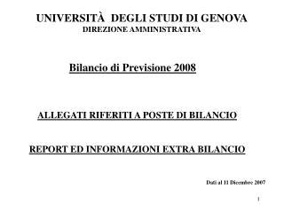 ALLEGATI RIFERITI A POSTE DI BILANCIO REPORT ED INFORMAZIONI EXTRA BILANCIO