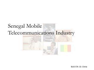 Senegal Mobile Telecommunications  Industry