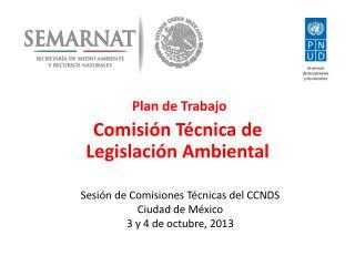 Plan de Trabajo Comisión Técnica de Legislación Ambiental