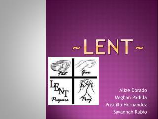 ~Lent~