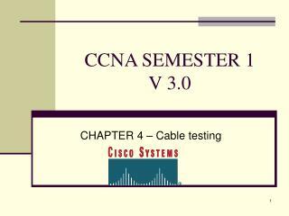 CCNA SEMESTER 1  V 3.0
