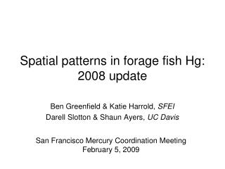 Spatial patterns in forage fish Hg: 2008 update