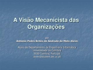 A Vis�o Mecanicista das Organiza��es