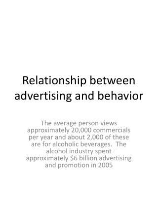 Relationship between advertising and behavior