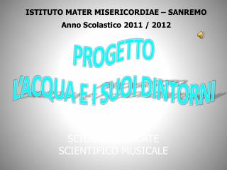 ISTITUTO MATER MISERICORDIAE � SANREMO Anno Scolastico 2011 / 2012