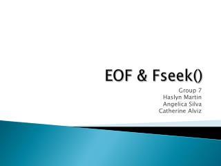 EOF &  Fseek ()