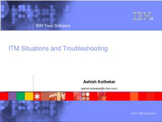 ITM Situations and Troubleshooting
