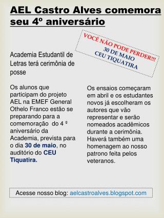 AEL Castro Alves comemora seu 4º aniversário