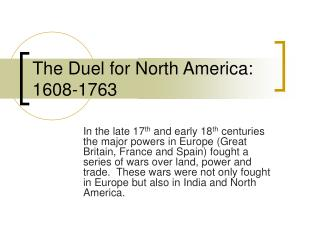 The Duel for North America: 1608-1763