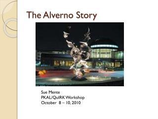 The Alverno Story