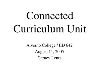 Connected Curriculum Unit