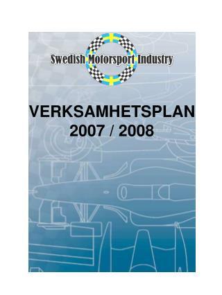 VERKSAMHETSPLAN 2007 / 2008