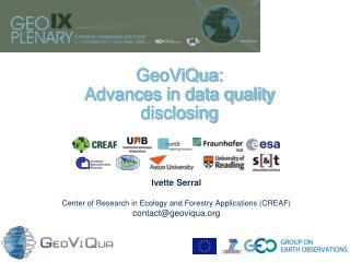 GeoViQua:  Advances in data quality disclosing