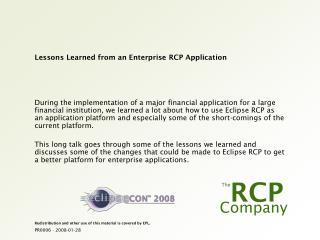 Lessons Learned from an Enterprise RCP Application
