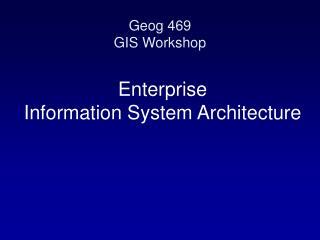 Enterprise Information System Architecture