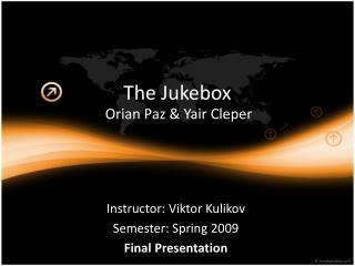 T he Jukebox