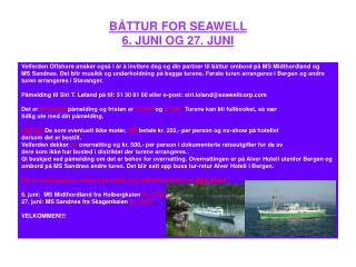 BÅTTUR FOR SEAWELL 6. JUNI OG 27. JUNI