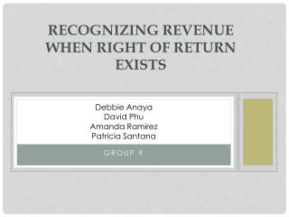Recognizing Revenue When Right of Return  Exists