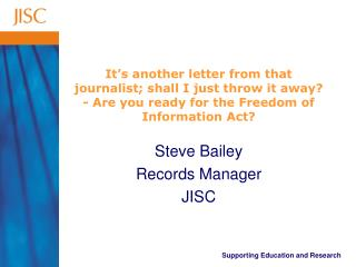 Steve Bailey Records Manager JISC