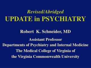 Revised/Abridged UPDATE in PSYCHIATRY