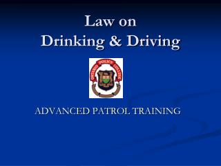 Law on  Drinking & Driving