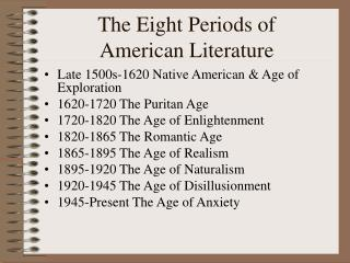 The Eight Periods of  American Literature