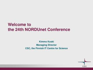 Welcome to the 24th NORDUnet Conference