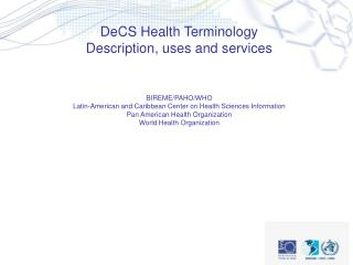 DeCS Health Terminology Description, uses and services