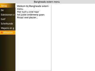 Bangheads extern menu