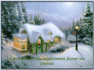Een Kerst- of Nieuwjaarswens sturen via internet