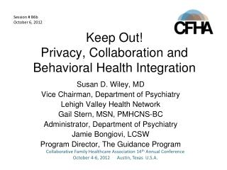 Keep Out! Privacy, Collaboration and Behavioral Health Integration