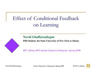 Effect of Conditional Feedback  on Learning