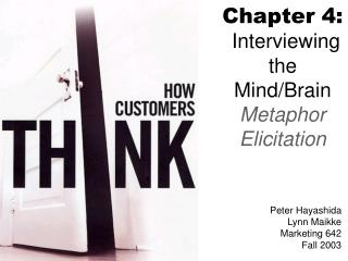 Chapter 4:  Interviewing the Mind