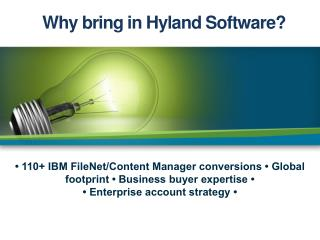 Why bring in Hyland Software?