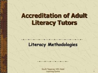 Accreditation of Adult Literacy Tutors