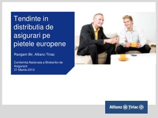 Tendinte in distributia de asigurari pe pietele europene